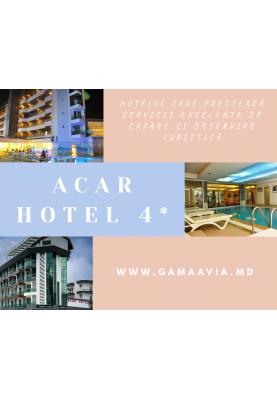 Turcia! ACAR HOTEL 4* - 305 €